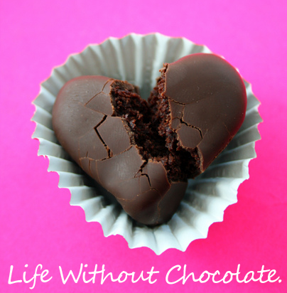 Life Without Chocolate