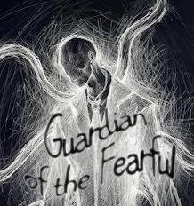 Guardian of the fearful